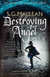 Destroying Angel by S. G. MacLean
