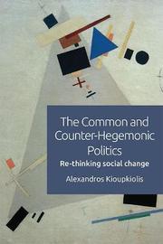 The Common and Counter-Hegemonic Politics