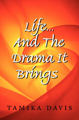 Life...And The Drama It Brings by Tamika Davis image