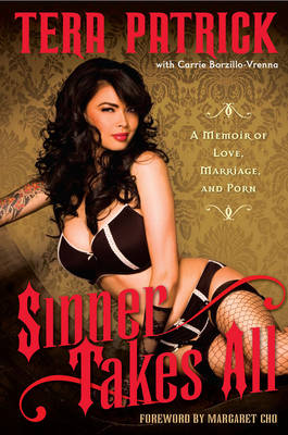 Sinner Takes All: A Memoir of Love, Marriage, and Porn by Tera Patrick image