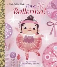 LGB I'm A Ballerina! by Sue Fliess