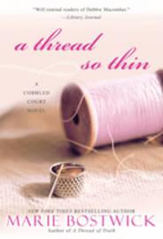 A Thread So Thin, A by Marie Bostwick