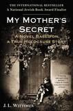 My Mother's Secret by J L Witterick