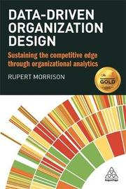 Data-driven Organization Design by Rupert Morrison