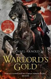 Warlord's Gold by Michael Arnold