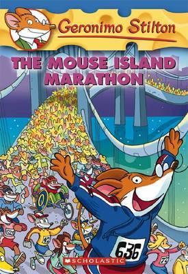 The Mouse Island Marathon (Geronimo Stilton #30) by Geronimo Stilton image