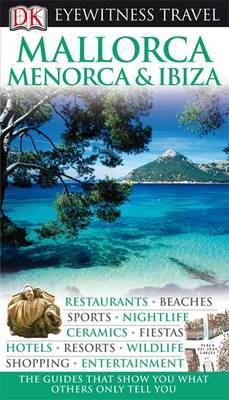 DK Eyewitness Travel Guide: Mallorca, Menorca & Ibiza image