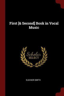 First [& Second] Book in Vocal Music by Eleanor Smith image