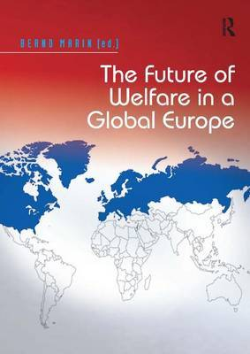 The Future of Welfare in a Global Europe by Bernd Marin image