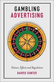 Gambling Advertising by Barrie Gunter