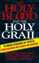 The Holy Blood and the Holy Grail by Michael Baigent image