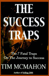 The Success Traps: The 7 Fatal Traps on the Journey to Success by Timothy J McMahon image