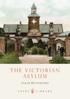 The Victorian Asylum by Sarah Rutherford image