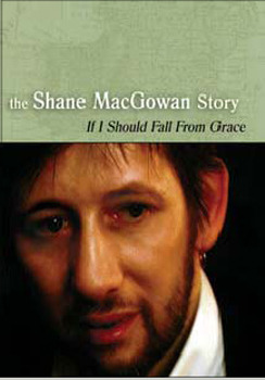 The Shane MacGowan Story: If I Should Fall From Grace on DVD