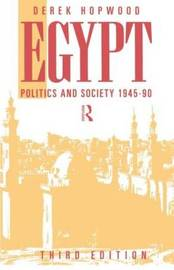 Egypt 1945-1990 by Derek Hopwood