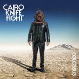 The Colossus by Cairo Knife Fight