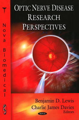 Optic Nerve Disease Research Perspectives by Benjamin D. Lewis image
