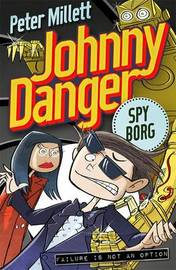 Johnny Danger: Attack Of The Yuri-Nators (Book 3) by Peter Millett