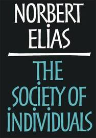 The Society of Individuals by Norbert Elias image