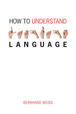 How to Understand Language by Bernhard Weiss image