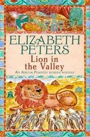 Lion in the Valley (Amelia Peabody Mystery #4) by Elizabeth Peters