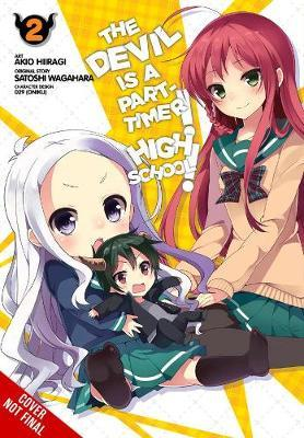The Devil Is a Part-Timer! High School!, Vol. 2 by Satoshi Wagahara
