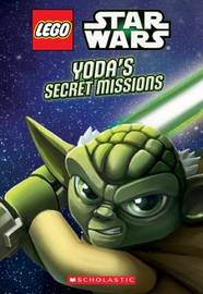 Lego Star Wars: Yoda's Secret Missions (Chapter Book #1) by Ace Landers