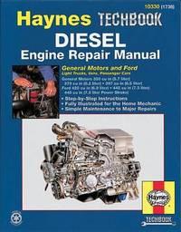 Gm And Ford Diesel Engine Repair Manual by Ken Freund