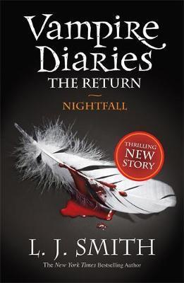 Nightfall (Vampire Diaries: The Return #1) UK Edition by L.J. Smith image