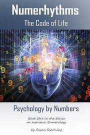 Numerhythms the Code of Life by Susan Schoning