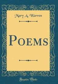 Poems (Classic Reprint) by Mary a Warren image