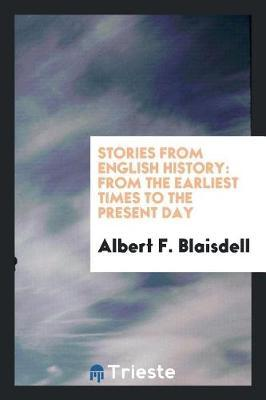 Stories from English History by Albert F Blaisdell