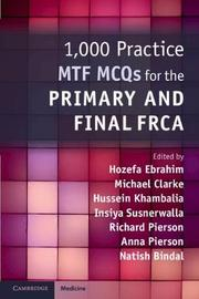 1,000 Practice MTF MCQs for the Primary and Final FRCA by Hussein Khambalia