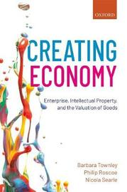 Creating Economy by Barbara Townley