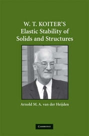 W. T. Koiter's Elastic Stability of Solids and Structures image