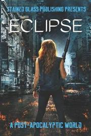 Eclipse by Michele Shriver