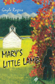 Mary's Little Lamb by Gayle Rogers image