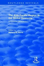 The Asia Pacific Region in the Global Economy