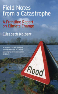 Field Notes from a Catastrophe by Kolbert image