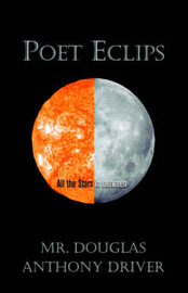 Poet Eclips by Douglas Anthony Driver image
