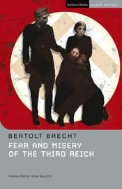 """Fear and Misery of the Third Reich"" by Bertolt Brecht"