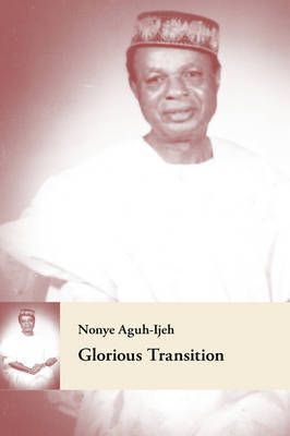 Glorious Transition by Nonye Aguh-Ijeh image