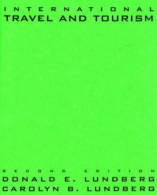 International Travel and Tourism, 2nd Edition by Donald E. Lundberg