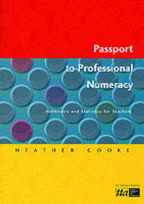 Passport to Professional Numeracy by Heather Cooke