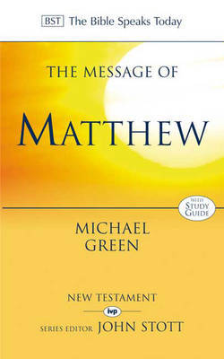 The Message of Matthew by Michael Green image