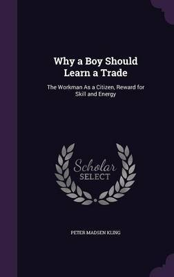 Why a Boy Should Learn a Trade by Peter Madsen Kling image