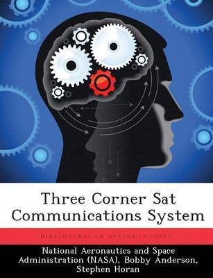 Three Corner SAT Communications System by Bobby Anderson