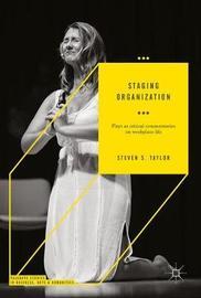Staging Organization by Steven S Taylor