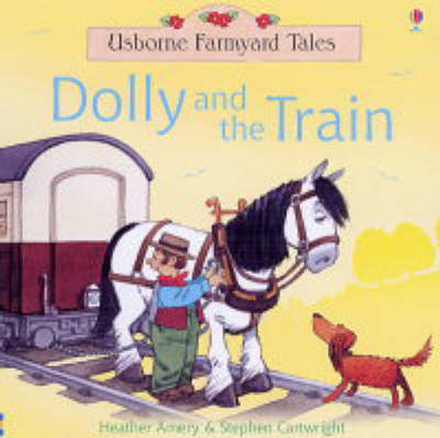 Dolly and the Train by Heather Amery image