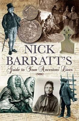 Nick Barratt's Beginner's Guide to Your Ancestors Lives by Nick Barratt image